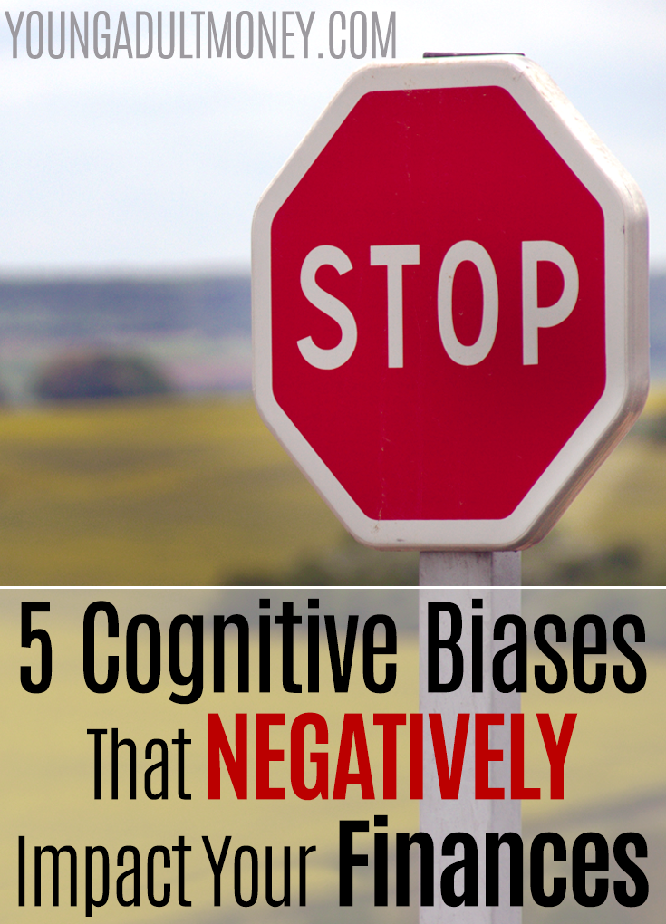5 cognitive biases that negatively impact your finances