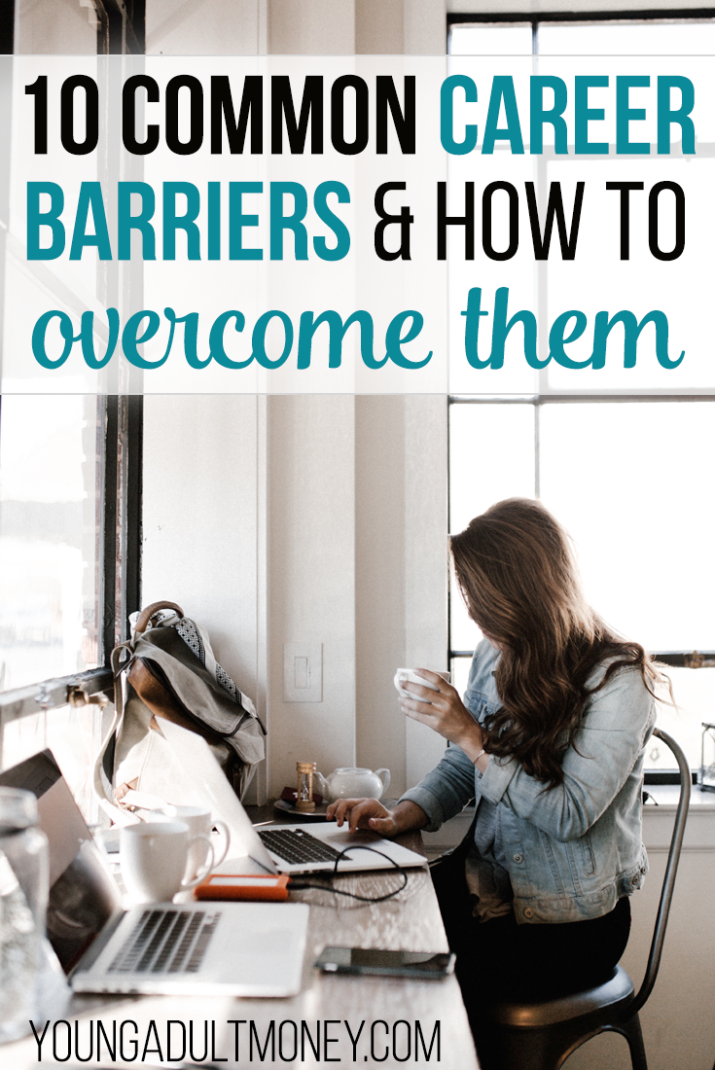 10 Common Career Barriers and How to Overcome Them | Young