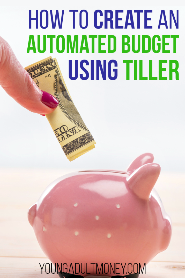 Automated Budget Using Tiller | Young Adult Money