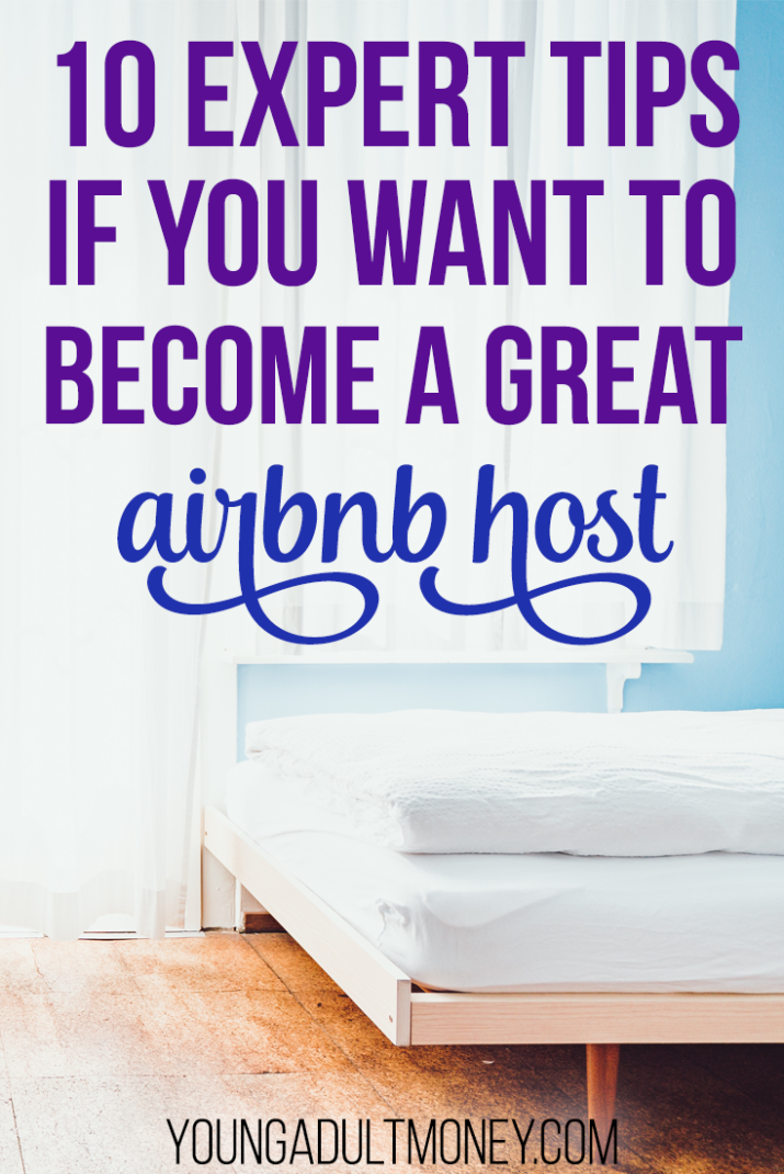 10 Expert Tips if You Want to Become a Great Airbnb Host | Young