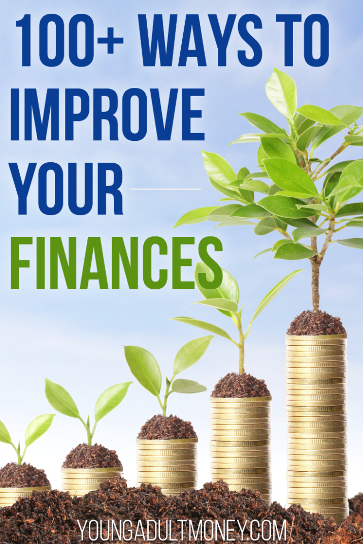 Want to improve your finances? Here are 100+ ways to improve your finances and live your best life.