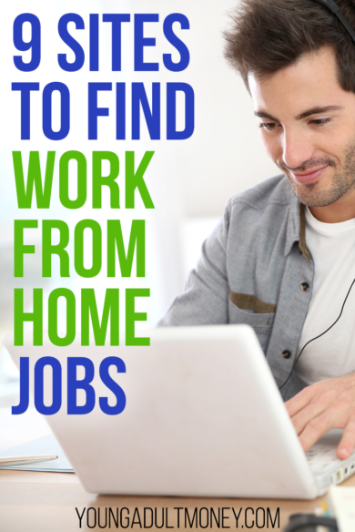 9 Sites to Find Work From Home Jobs | Young Adult Money