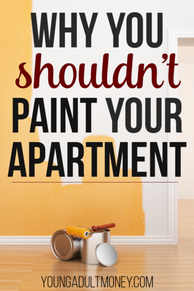 Painting Your Apartment May Sound Like A Great Idea Until It Isn