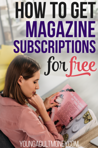 Use this Hack to Get Free Magazine Subscriptions (Legally)   Young ...