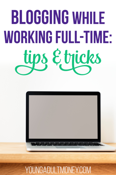 I've been blogging while working full-time for over seven years. It hasn't always been easy, but I've made it work and can't imagine my life without blogging. Here are my tips and advice on how to blog while working full-time.
