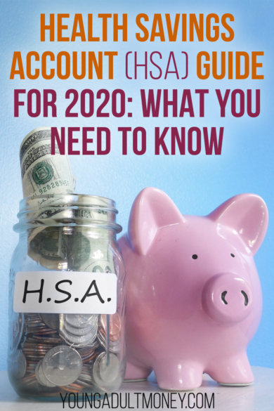 Best Hsa Accounts 2020.Health Savings Account Hsa Guide For 2020 Young Adult Money
