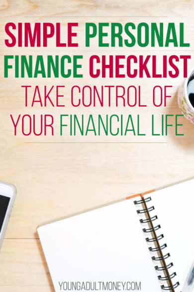 Even doing just one thing on this simple personal finance checklist will help you take control of your financial life and set you up for success.